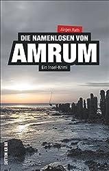 Ein Insel-Krimi: Die Namenlosen von Amrum - Archivar Steffen Stephan und das Geheimnis des Friedhofs; ein packender Nordseekrimi (Sutton Krimi)
