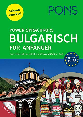 PONS Power-Sprachkurs Bulgarisch für Anfänger: Der Intensivkurs mit Buch, CD und Online-Tests
