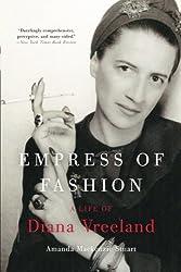 Empress of Fashion: A Life of Diana Vreeland by Amanda Mackenzie Stuart (2013-11-19)