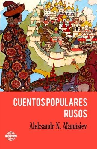 Cuentos Populares Rusos por Aleksandr N. Afanásiev