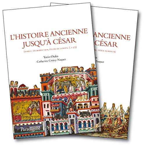 Histoire Ancienne Jusqu'a Cesar Tome 1&2 (Medievalia Paradigme, Band 90)