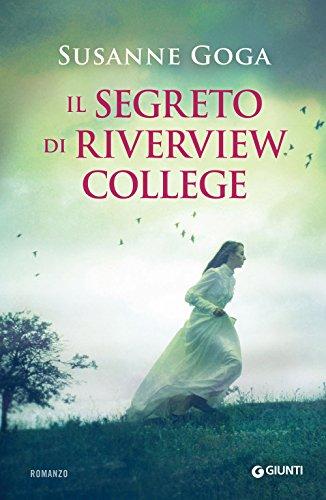Il segreto di Riverview College di [Goga, Susanne]