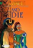 Largo Winch Vol.6: ...And Die