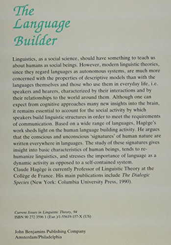 The Language Builder: An essay on the human signature in linguistic morphogenesis (Current Issues in Linguistic Theory)