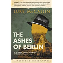The Ashes of Berlin: The Divided City (A Gregor Reinhardt Novel Book 3) (English Edition)