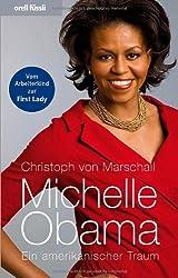 Michelle Obama: Ein amerikanischer Traum
