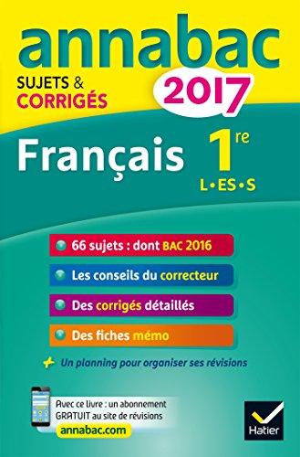 Français 1re séries L, ES, S : Sujets et corrigés par Sylvie Dauvin, Jacques Dauvin