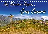 Auf Schusters Rappen... Gran Canaria (Tischkalender 2020 DIN A5 quer): Wandern auf der drittgrößten kanarischen Insel (Monatskalender, 14 Seiten ) (CALVENDO Natur) -