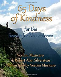 65 Days of Kindness: For The Season For Nonviolence
