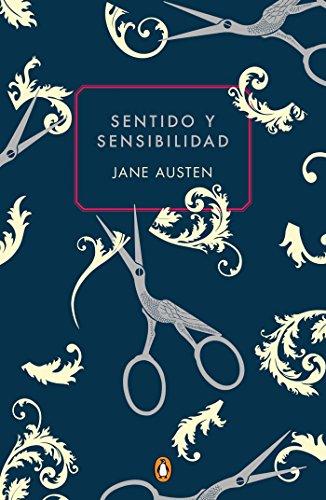 Sentido y sensibilidad (edición conmemorativa) (PENGUIN CLÁSICOS)