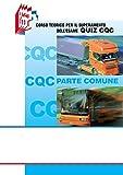 eBook Gratis da Scaricare CQC parte comune Corso teorico per il superamento dell esame quiz CQC (PDF,EPUB,MOBI) Online Italiano