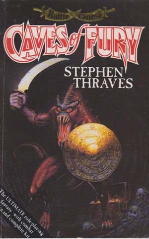 Caves of Fury (Battlequest Adventure Game Book) by Stephen Thraves (7-May-1992) Paperback