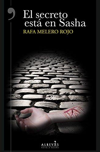 El secreto está en Sasha por Rafa Melero Rojo