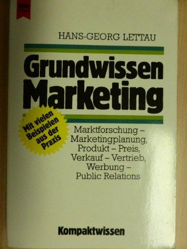 Grundwissen Marketing