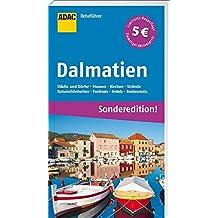 ADAC Reiseführer Dalmatien (Sonderedition): Dubrovnik Split Zadar