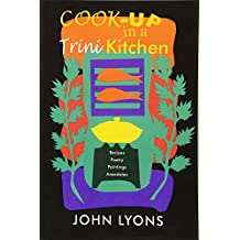 Cook-up in a Trini Kitchen