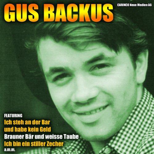 Gus Backus - I Bin A Stiller Zecher