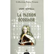 La passion écossaise (Pierre Vivante)