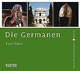 Die Germanen - Ernst Künzl