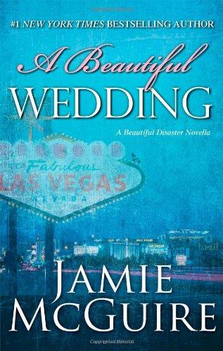 Beautiful Wedding (Beautiful Disaster)