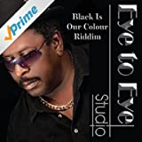 Black Is Our Colour Riddim