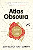 Image de Atlas Obscura: An Explorer's Guide to the World's Hidden Wonders (English Edition)