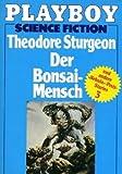 Der Bonsai- Mensch. Und andere Nebula- Preis- Stories.