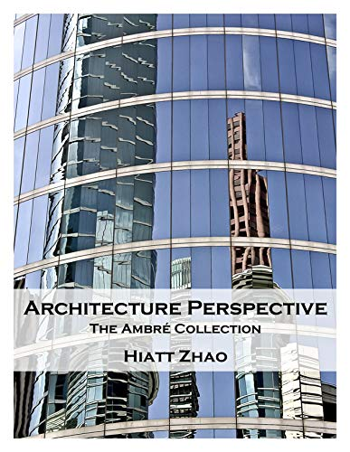 Architecture Perspective: The Ambré Collection (English Edition)
