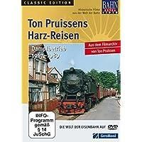 Ton Pruissens Harz-Reisen - Dampfbetrieb 1967 - 1989