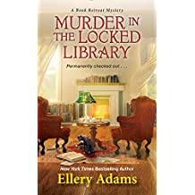 Murder in the Locked Library (A Book Retreat Mystery, Band 1)