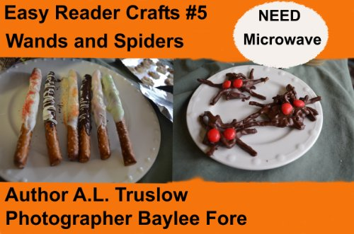 Wands and Spiders (Easy Reader Crafts Book 5) (English Edition) (Spider Halloween Crafts)