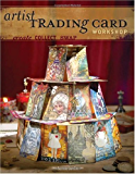 Artist Trading Card Workshop: Create, Collect, Swap