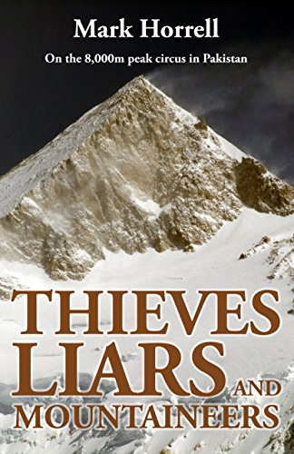 Thieves, Liars and Mountaineers by Mark Horrell