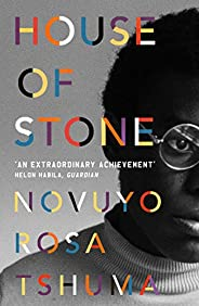 House of Stone: Winner of the Edward Stanford Prize (English Edition)