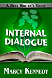 Internal Dialogue (Busy Writer's Guides Book 7) (English Edition)