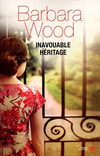 Inavouable héritage par Barbara WOOD