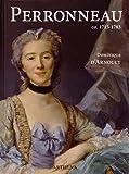 Jean-Baptiste Perronneau ca. 1715-1783 - Un portraitiste dans l'Europe des Lumières