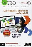 D.T.A. Discipline turistiche e aziendali. Per le Scuole superiori. Con e-book. Con espansione online: 2