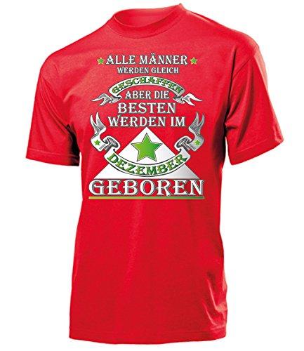ALLE MÄNNER WERDEN GLEICH GESCHAFFEN ABER DIE BESTEN IM DEZEMBER GEBOREN 4945(H-R) Gr. XL