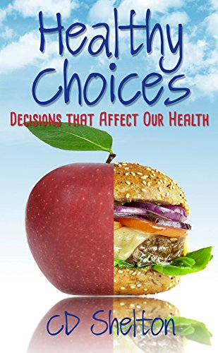healthy-choices-decisions-that-affect-our-health-english-edition