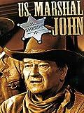 US Marshal John - John Wayne
