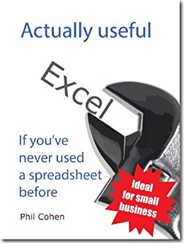 Actually useful Excel (Actually useful books) by [Cohen, Phil]