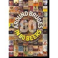 Around Bruges in 80 Beers [Lingua Inglese]
