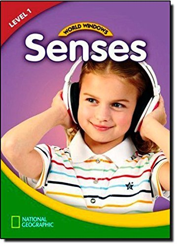 World Windows 1 (Science): Senses (World Windows, Pre-Level 1) by National Geographic Learning (2011-09-27)