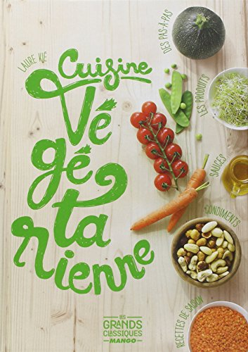 Cuisine végétarienne par Laure Kié