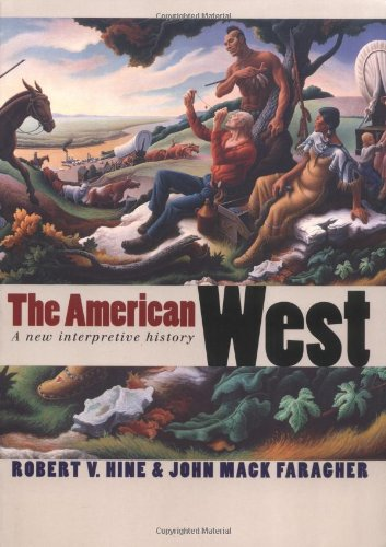 american-west-a-new-interpretive-history-the-lamar-series-in-western-history