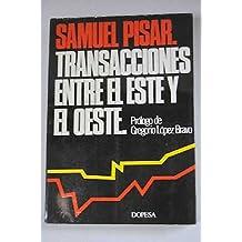 TRANSACIONES ENTRE EL ESTE Y EL OESTE.
