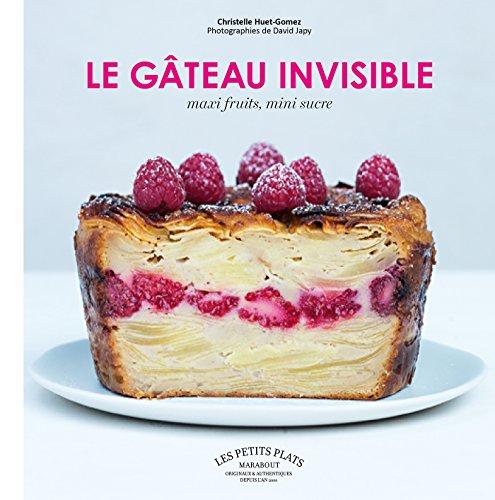 Le gâteau invisible (Cuisine) por Christelle Huet-Gomez