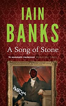 A Song Of Stone (English Edition) von [Banks, Iain]