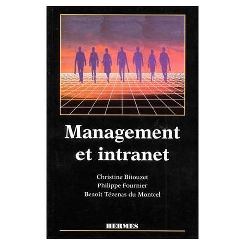 Management et Intranet de Christine Bitouzet (21 février 1997) Broché